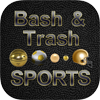 Learn more about Bash & Trash Sports